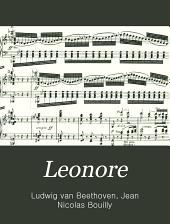 Leonore: Oper in drei Acten