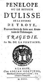 Pièces de théâtre de Monsieur de La Fontaine (dont le Florentin et Je vous prend sans verd, en réalité par Champmeslé, Pénélope, en réalité par Genest et Le Duc de Monmouth, par Van Vaernewijck. Ep. déd. de Moetjens à la baronne de Lillieroot)