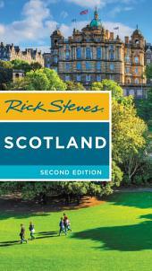 Rick Steves Scotland: Edition 2