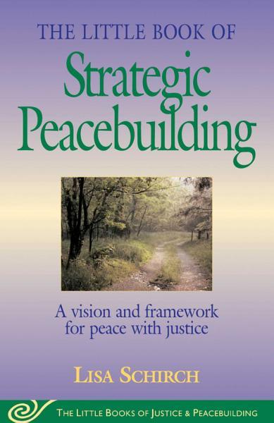 Download Little Book of Strategic Peacebuilding Book
