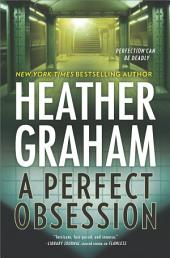 A Perfect Obsession: A Novel of Romantic Suspense
