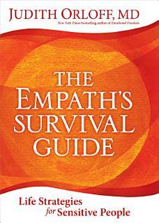 The Empath s Survival Guide Book
