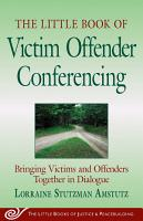 The Little Book of Victim Offender Conferencing PDF