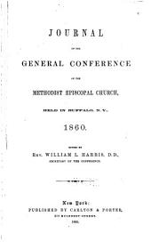 Journals of the General Conference of the Methodist Episcopal Church: Volume 4