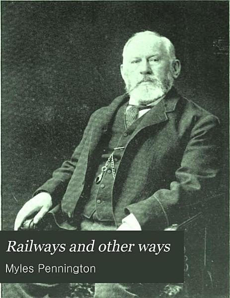 Railways and Other Ways PDF