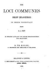 Die Loci Communes Philipp Melanchthons in Ihrer Urgestalt