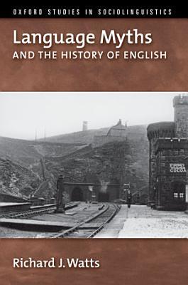 Language Myths and the History of English PDF