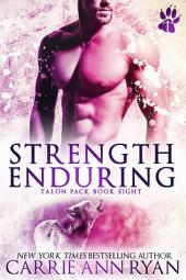 Strength Enduring: A Shifter Paranormal Talon Pack Romance