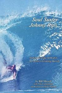 Soul Surfer Johnny Rips Book
