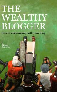 The wealthy Blogger PDF