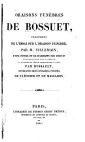 Oraisons funèbres de Bossuet, précédées de l'essai sur l'orasion funèbre