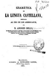 Gramática de la lengua castellana, destinada al uso de los americanos