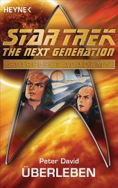 Star Trek - Starfleet Academy: Überleben: Roman