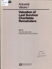 Valuation of Last Survivor Charitable Remainders: Two-life last to die pooled income fund factors