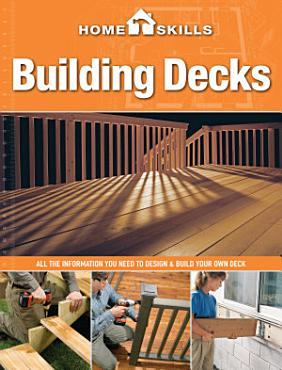 HomeSkills  Building Decks PDF