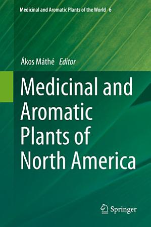 Medicinal and Aromatic Plants of North America PDF