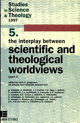 The Interplay Between Scientific and Theological Worldviews