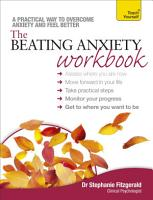 The Beating Anxiety Workbook  Teach Yourself PDF