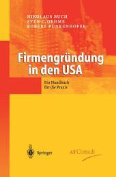 Firmengründung in den USA: Ein Handbuch für die Praxis
