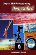 Digital Slr Photography Demystified PDF