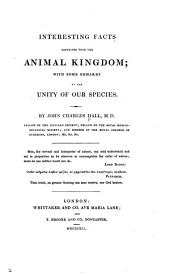 Interesting facts connected with the animal kingdom: with some remarks on the unity of our species