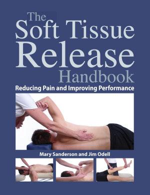 The Soft Tissue Release Handbook