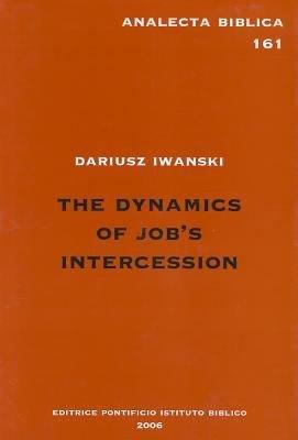 The Dynamics of Job s Intercession PDF