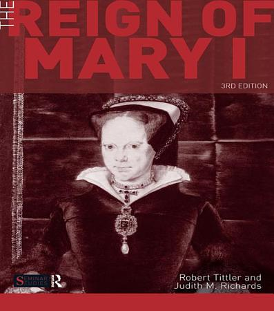 The Reign of Mary I PDF