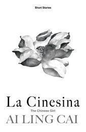 La Cinesina: The Chinese Girl
