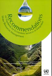 Recommendations on Payments for Ecosystem Services in Integrated Water Resources Management