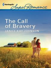 The Call of Bravery