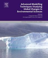 Advanced Modelling Techniques Studying Global Changes in Environmental Sciences