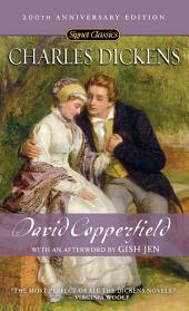 David Copperfield: (200th Anniversary Edition)