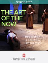 The Art of the Now: Introduction the Theatre and Performance (PDF)