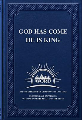 God Has Come  He Is King