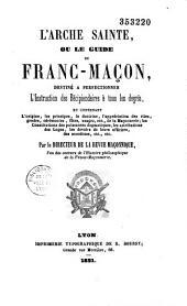 L'Arche sainte ou le Guide du franc-maçon, par le Directeur de la Revue maconnique (Cherpin)