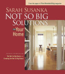Not So Big Solutions for Your Home Book