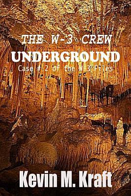 The W 3 Crew  Underground  Case  2 of the W 3 Files
