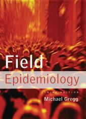 Field Epidemiology: Edition 3