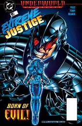 Extreme Justice (1994-) #11