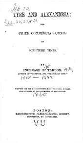 Tyre and Alexandria: The Chief Commercial Cities of Scripture Times