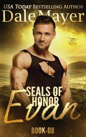SEALs of Honor: Evan (Military Romantic Suspense)