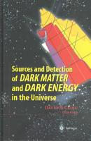 Sources and Detection of Dark Matter and Dark Energy in the Universe PDF