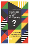 What Does It Mean To Be Welcoming