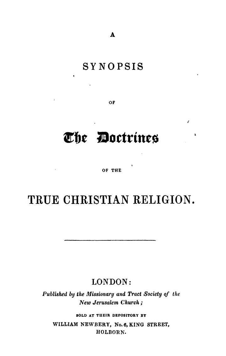 A synopsis of the doctrines of the True Christian religion