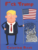 F Ck Trump Coloring Book Book PDF