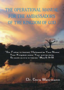 The Operational Manual for the Ambassadors of the Kingdom of God