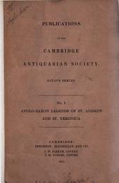 "The Anglo-Saxon Legends of St. Andrew and St. Veronica: Edited for the Cambridge Antiquarian Society with an English Translation. By Charles Wycliffe Goodwin. (Aus den ""Publications of the Cambridge Antiquarian Society. Octavo Series. No 1)"