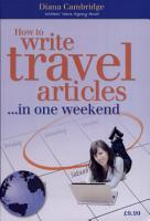 How to Write Travel Articles    in One Weekend PDF