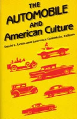 The Automobile and American Culture PDF